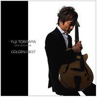 GOLDEN☆BEST 鳥山雄司〜Sony Music Years〜